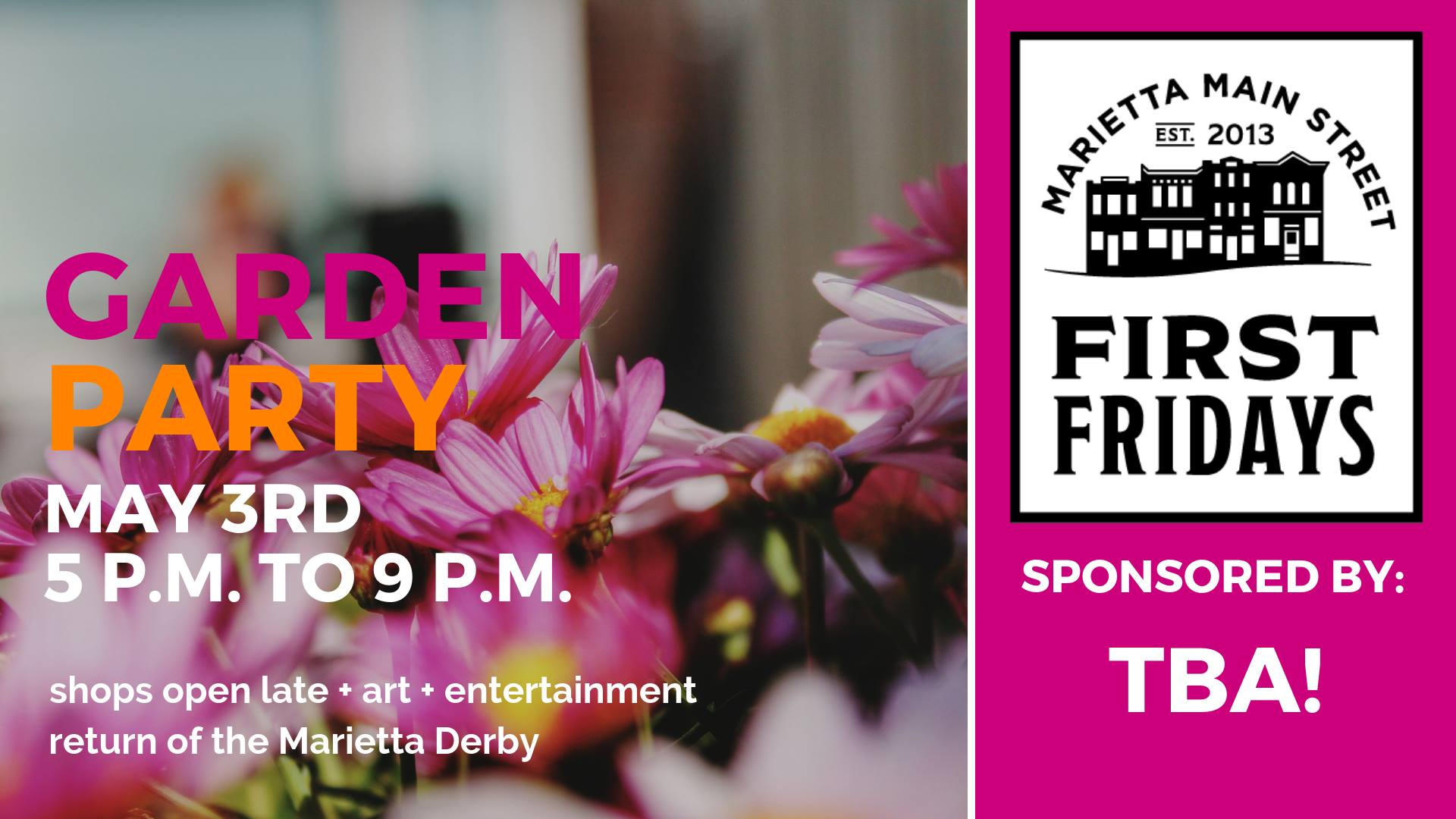First Friday: Garden Party