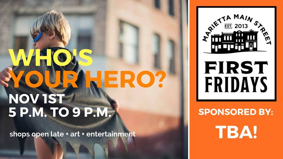 First Friday: Who's Your Hero?