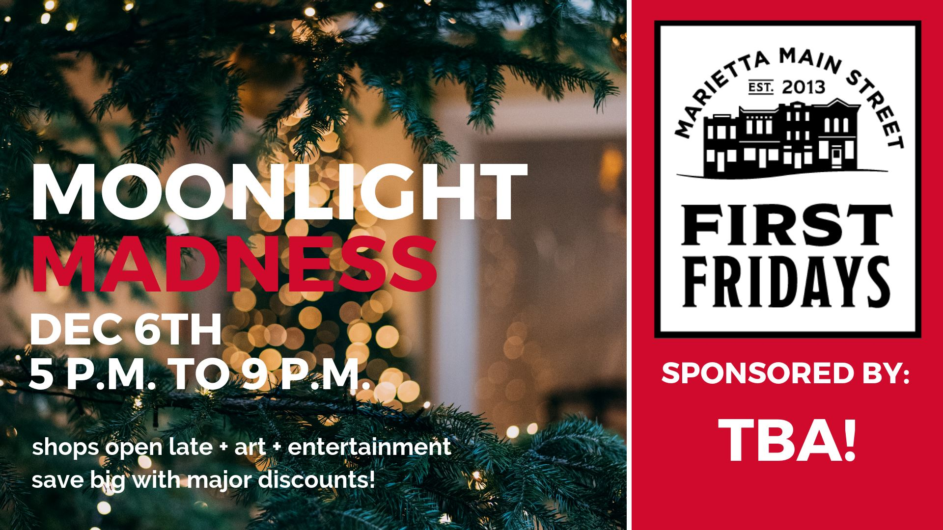 First Friday: Moonlight Madness!