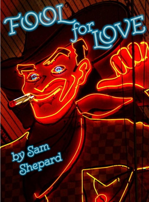 The Theatre at Marietta College presents FOOL FOR LOVE by Sam Shepard