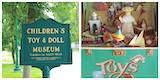 Children's Toy and Doll Museum Opens Its Doors For The 2019 Season